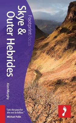 Skye & Outer Hebrides Footprint Focus Guide by Alan Murphy