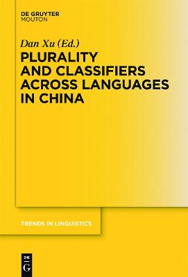 Plurality and Classifiers across Languages in China by Dan Xu