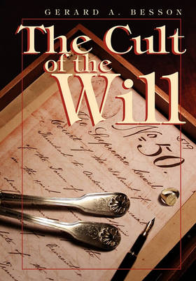 Cult of the Will by Gerard a Besson