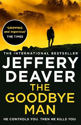 The Goodbye Man (Colter Shaw Thriller, Book 2) book
