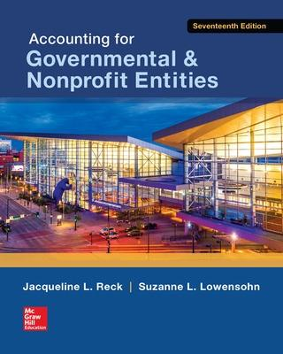 Accounting for Governmental & Nonprofit Entities by Jacqueline L. Reck