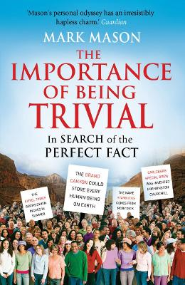 The Importance of Being Trivial by Mark Mason