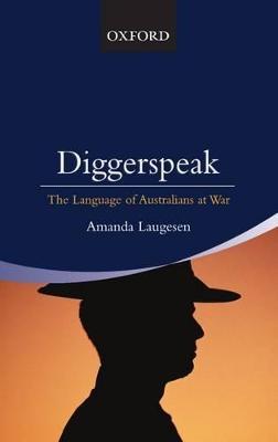 Diggerspeak by Amanda Laugesen