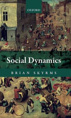 Social Dynamics by Brian Skyrms