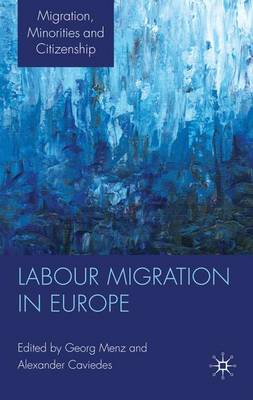 Labour Migration in Europe by Georg Menz