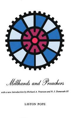 Millhands and Preachers by Liston Pope