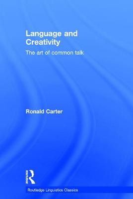 Language and Creativity by Ronald Carter