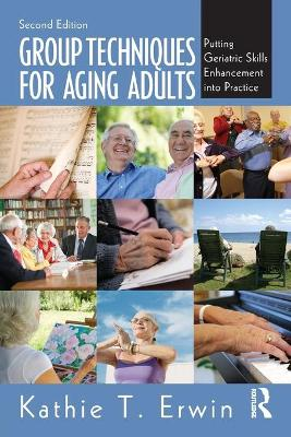 Group Techniques for Aging Adults book
