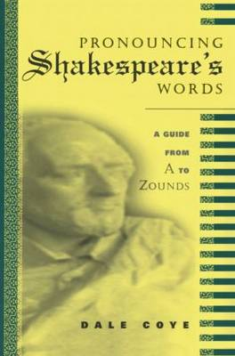 Pronouncing Shakespeare's Words book