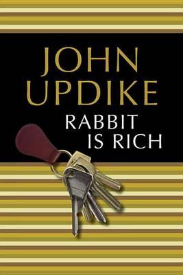 Rabbit Is Rich by Professor John Updike