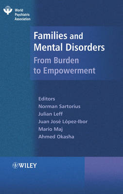 Families and Mental Disorders by Norman Sartorius