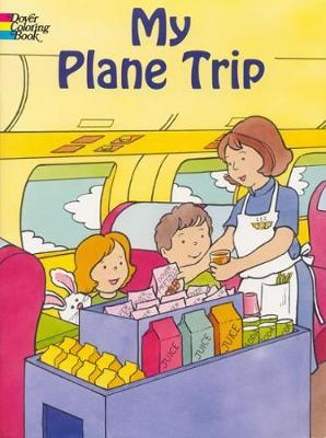 My Plane Trip by Cathy Beylon