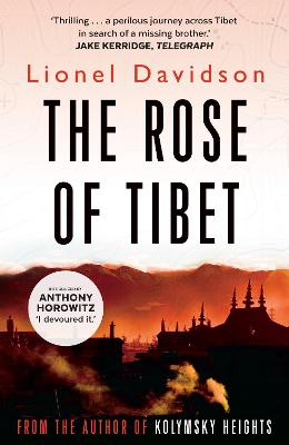 Rose of Tibet by Lionel Davidson