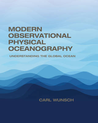 Modern Observational Physical Oceanography by Carl Wunsch