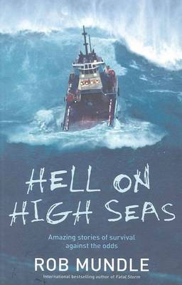Hell on High Seas by Rob Mundle