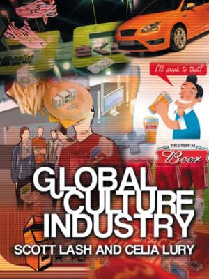 Global Culture Industry by Scott Lash