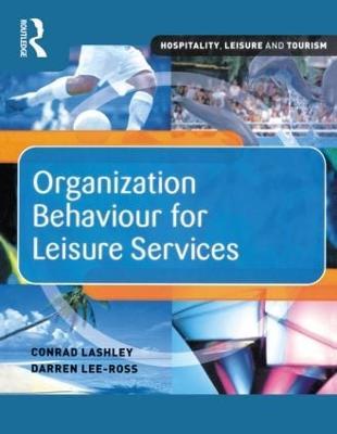 Organization Behaviour for Leisure Services by Darren Lee-Ross