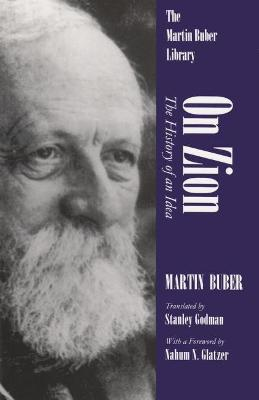 On Zion History of Idea by Martin Buber