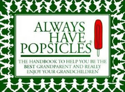 Always Have Popsicles book