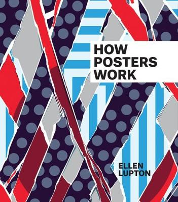 How Posters Work by Ellen Lupton