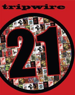 Tripwire 21st Anniversary by Joel Meadows
