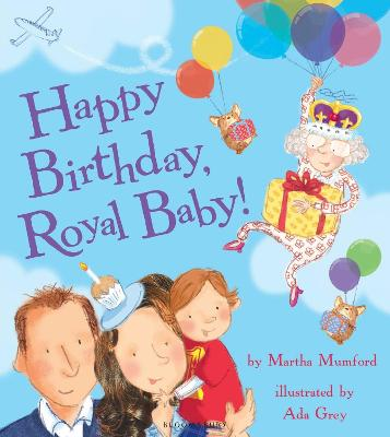 Happy Birthday, Royal Baby! book