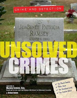 Unsolved Crimes by Crest Mason