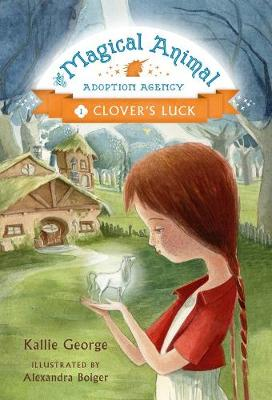 The Magical Animal Adoption Agency by Kallie George