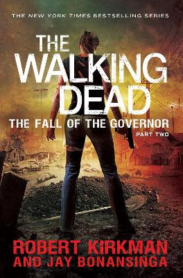 Fall of the Governor Part Two by Jay Bonansinga