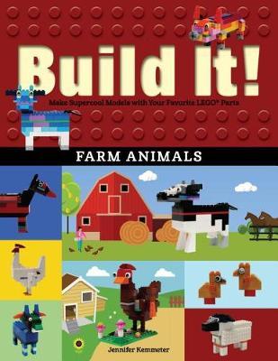 Build It! Farm Animals by Jennifer Kemmeter