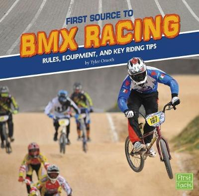 First Source to BMX Racing by Tyler Omoth