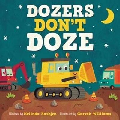 Dozers Don't Doze by Gareth Williams
