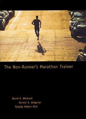The Non-Runner's Marathon Trainer by David Whitsett
