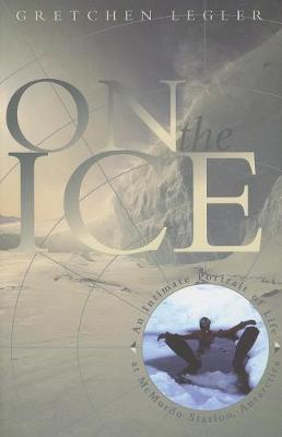 On the Ice by Gretchen Legler