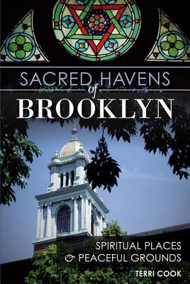 Sacred Havens of Brooklyn: by Terri Cook