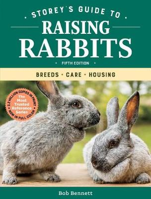 Storey's Guide to Raising Rabbits by Bob Bennett