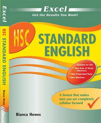 Excel Hsc - English Standard Study Guide by Bianca Hewes