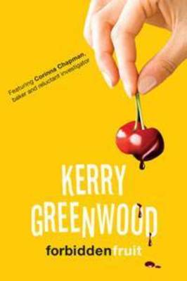 Forbidden Fruit by Kerry Greenwood