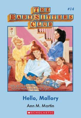 Hello Mallory #14 by Martin Ann M