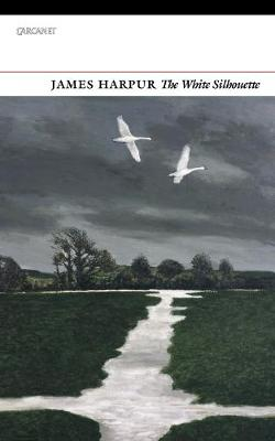 The White Silhouette by James Harpur
