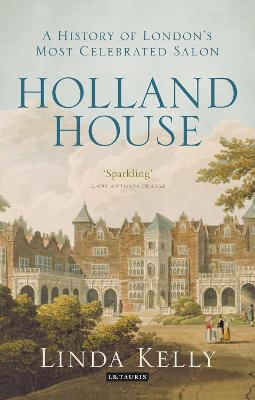 Holland House by Linda Kelly