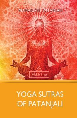 Yoga Sutras of Patanjali by Maharishi Patanjali