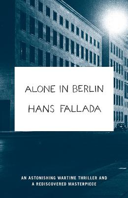Alone in Berlin by Hans Fallada