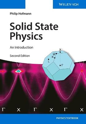 Solid State Physics by Philip Hofmann