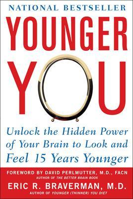 Younger You by Eric R. Braverman