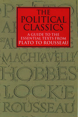 The Political Classics by Murray Forsyth