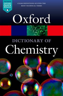 A Dictionary of Chemistry by Richard Rennie