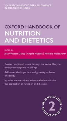 Oxford Handbook of Nutrition and Dietetics by Joan Webster