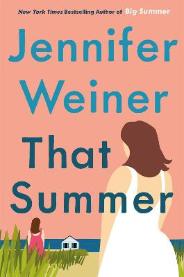 That Summer: the hottest, most addictive read of 2021 book