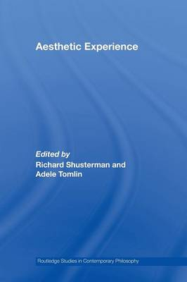 Aesthetic Experience by Richard Shusterman